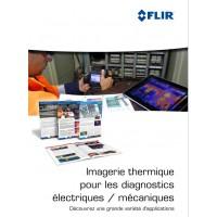 Guide de la thermographie - Diagnostic électriques et mécaniques