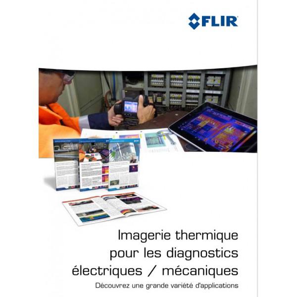 Guide cam ra thermique pour diagnostic lectrique et m canique - Diagnostic electrique location ...
